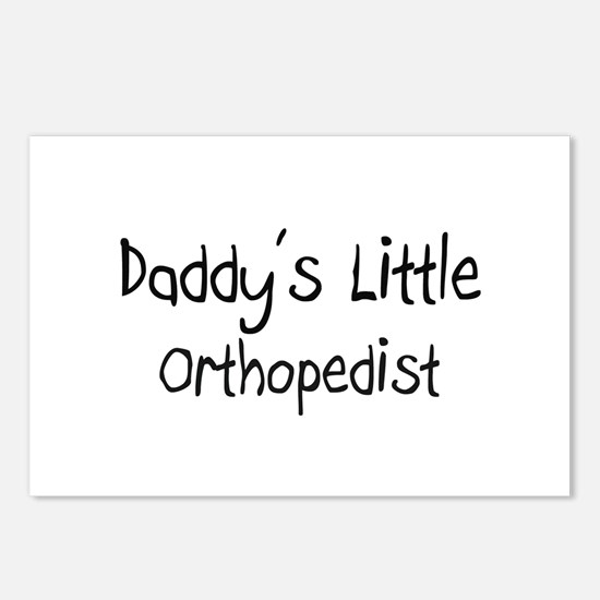 Daddy's Little Orthopedist Postcards (Package of 8