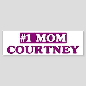 Courtney - Number 1 Mom Bumper Sticker