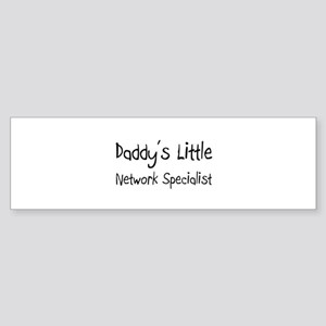 Daddy's Little Network Specialist Bumper Sticker