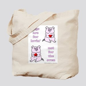 Lovin', not Oven Tote Bag