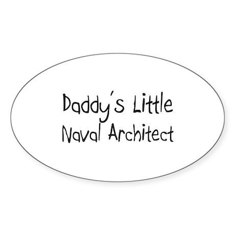 Daddyu0027s Little Naval Architect Oval Decal