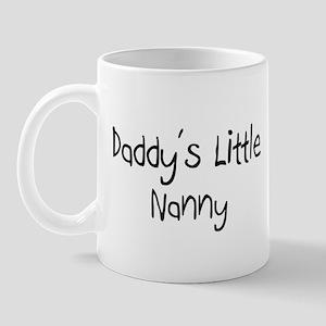 Daddy's Little Nanny Mug