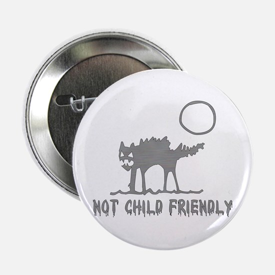 "Not Child Friendly 2.25"" Button"