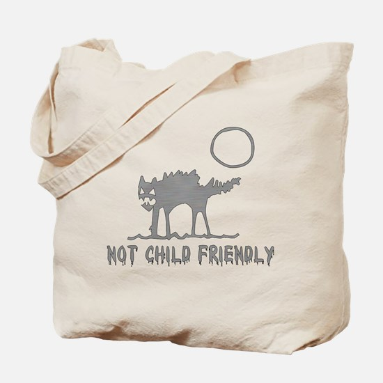 Not Child Friendly Tote Bag