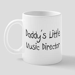 Daddy's Little Music Director Mug