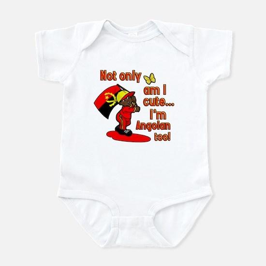 Not only am I cute I'm Angolan too! Infant Bodysui