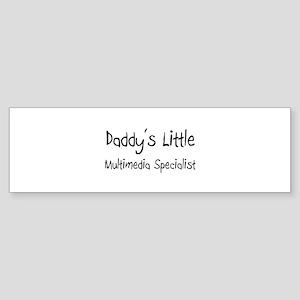 Daddy's Little Multimedia Specialist Sticker (Bump
