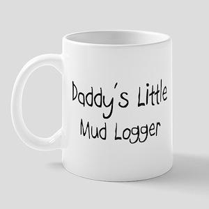 Daddy's Little Mud Logger Mug