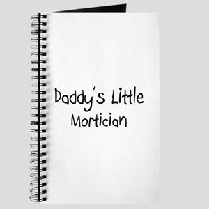 Daddy's Little Mortician Journal