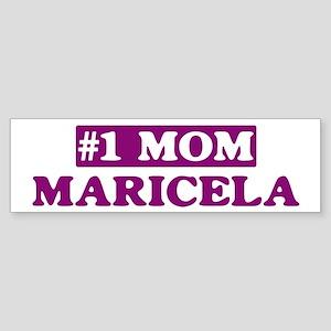 Maricela - Number 1 Mom Bumper Sticker
