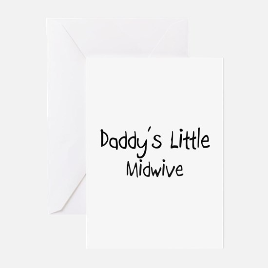 Daddy's Little Midwive Greeting Cards (Pk of 10)