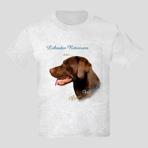 Choclate Lab Best Friend 1 Kids Light T-Shirt