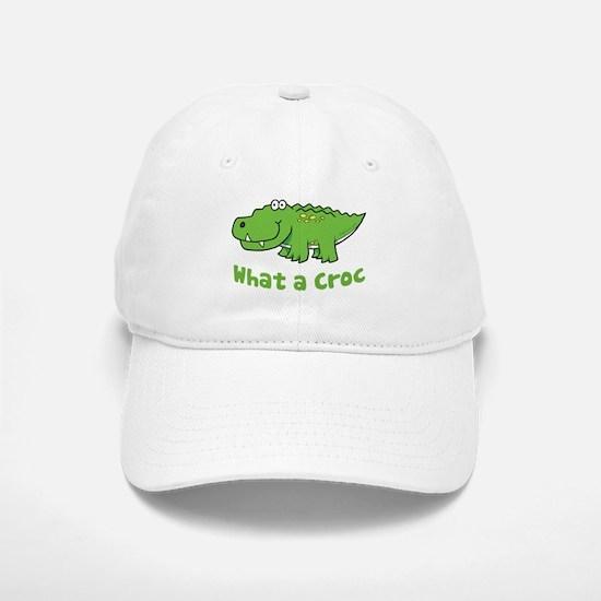 What a Croc Baseball Baseball Cap