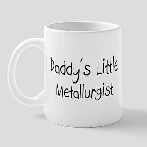 Daddy's Little Metallurgist Mug