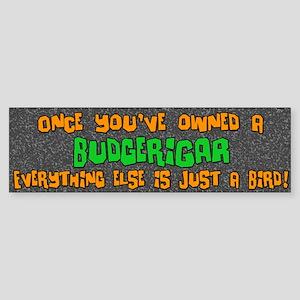Just a Bird Budgerigar Bumper Sticker