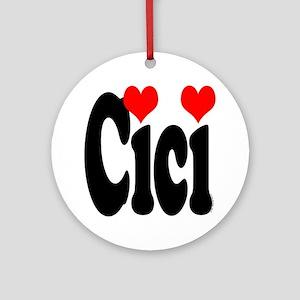 I love Cici Ornament (Round)
