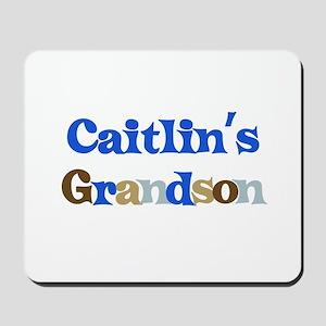 Caitlin's Grandson Mousepad
