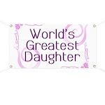 World's Greatest Daughter Banner