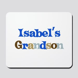 Isabel's Grandson Mousepad