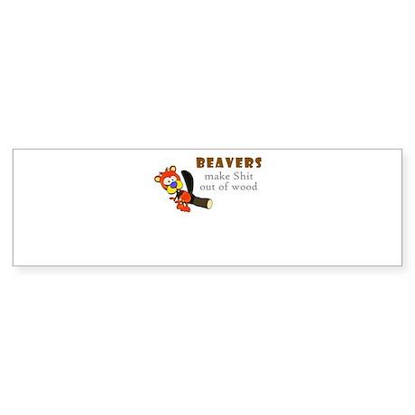 BEAVER Shit Bumper Sticker