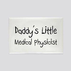 Daddy's Little Medical Physicist Rectangle Magnet