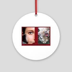 Makeup Test Ornament (Round)