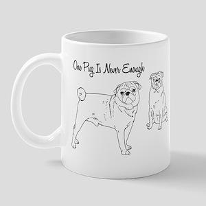 One Pug Is Never Enough Mug