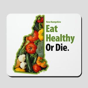 NH Eat Healthy Or Die Mousepad