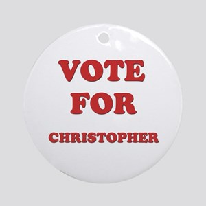 Vote for CHRISTOPHER Ornament (Round)