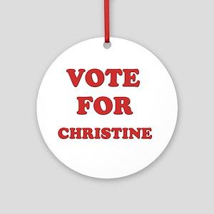 Vote for CHRISTINE Ornament (Round)