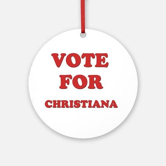 Vote for CHRISTIANA Ornament (Round)
