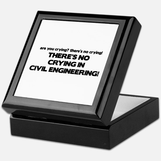 There's No Crying in Civil Engineering Keepsake Bo