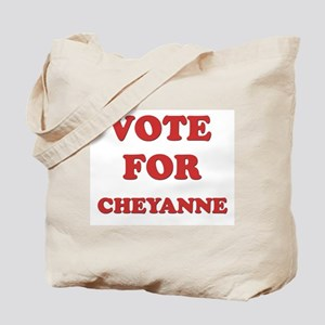 Vote for CHEYANNE Tote Bag