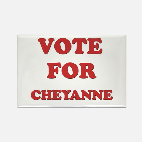 Vote for CHEYANNE Rectangle Magnet