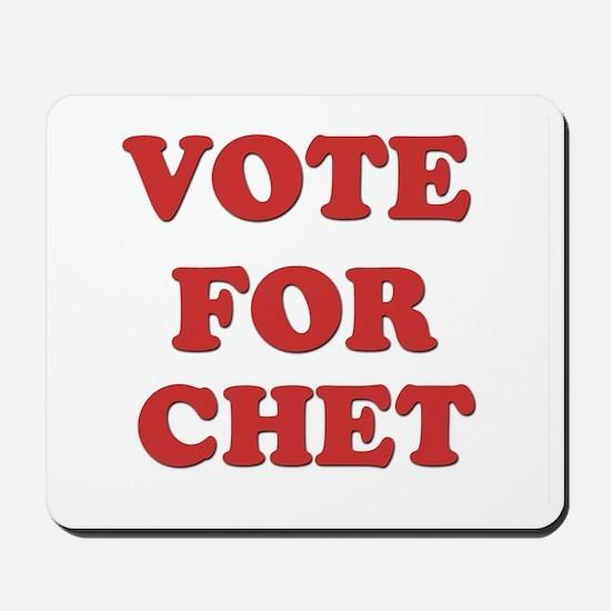 Vote for CHET Mousepad