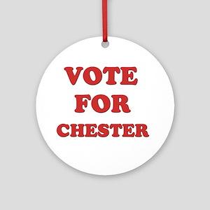 Vote for CHESTER Ornament (Round)
