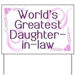 World's Greatest Daughter-in-Law Yard Sign