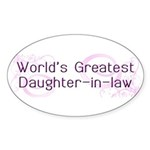 World's Greatest Daughter-in-Law Sticker (Oval 10