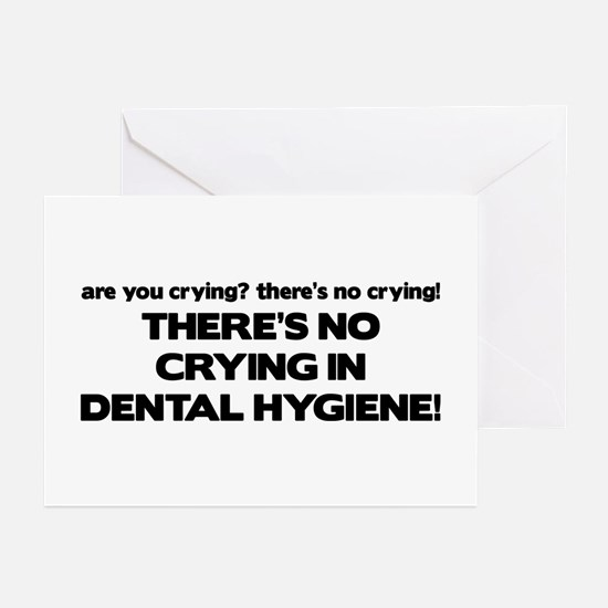 There's No Crying Dental Hygiene Greeting Cards (P
