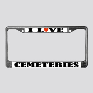 I Love Cemeteries License Plate Frame
