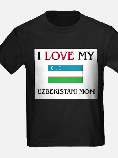 I Love My Uzbekistani Mom T