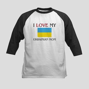 I Love My Ukrainian Mom Kids Baseball Jersey