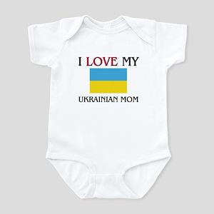 I Love My Ukrainian Mom Infant Bodysuit