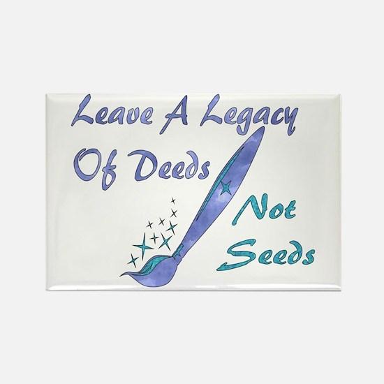 Deeds Not Seeds Rectangle Magnet