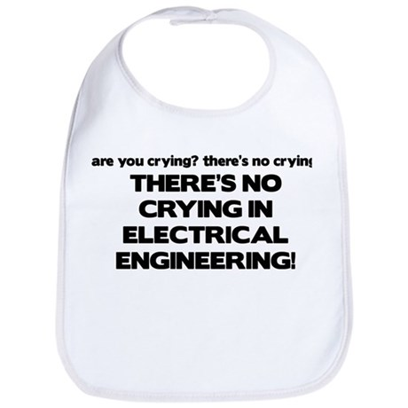There's No Crying EE Bib
