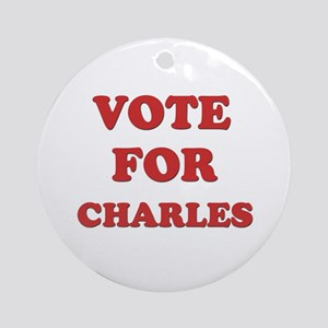 Vote for CHARLES Ornament (Round)