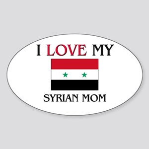 I Love My Syrian Mom Oval Sticker