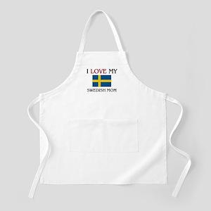 I Love My Swedish Mom BBQ Apron