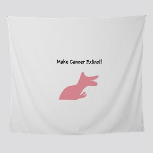 Make Cancer Extinct T-Rex Dino for H Wall Tapestry