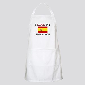 I Love My Spanish Mom BBQ Apron